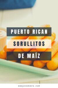 Puerto Rican Sorullitos de Maíz