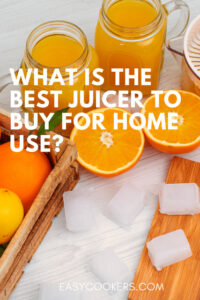 What Is the Best Juicer to Buy for Home Use_pin
